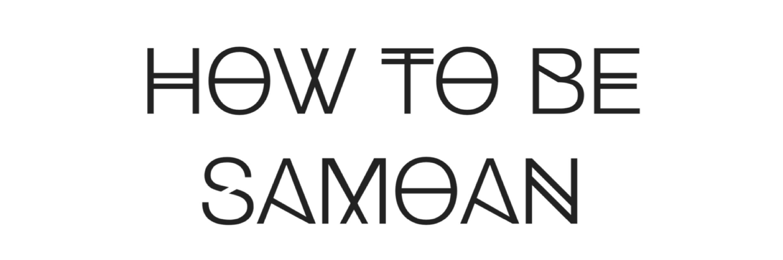 How To Be Samoan…Even When You Feel Like You Don't Belong – MYSTIC MALU